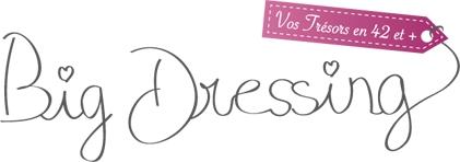 Découvrez Big Dressing